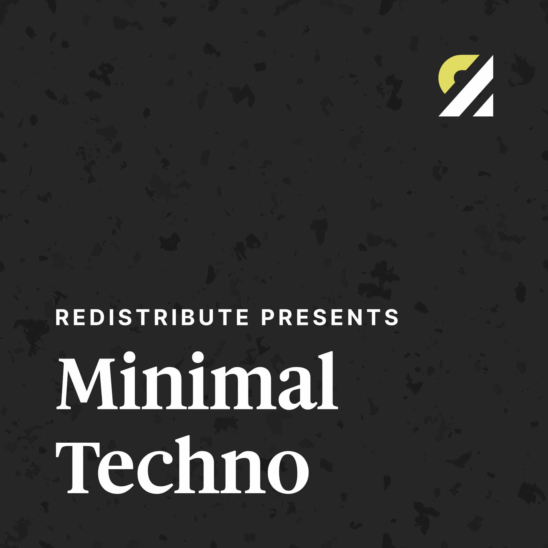 Cover image for the playlist Redistribute Presents Minimal Techno
